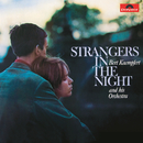 Strangers In The Night (Remastered)/Bert Kaempfert And His Orchestra