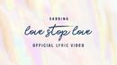 Love Stop Love (Lyric Video)/Sabrina