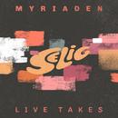 Myriaden (Live)/Selig