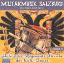 Historische Regiments-Märsche der k.u.k. Armee, Folge 2/Militärmusik Salzburg