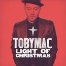 Light Of Christmas/TobyMac