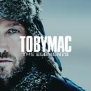 The Elements/TobyMac