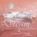 Dream Lullabies - Beautiful Music For Babies And Mothers (Vol. 2)/Bizek Emi