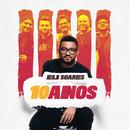 Eli Soares 10 Anos/Eli Soares