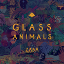 ZABA/Glass Animals