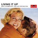 Living It Up (Remastered)/Bert Kaempfert And His Orchestra