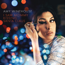 """I Saw Mommy Kissing Santa Claus (Live At Union Chapel, Islington For """"The Gospel According To Christmas"""" / BBC Radio 2)/Amy Winehouse"""