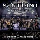 Mit den Gezeiten - Live aus der o2 World Hamburg/Santiano