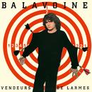 Vendeurs de larmes (Remastered)/Daniel Balavoine