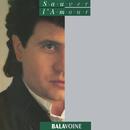 Sauver l'amour (Remastered)/Daniel Balavoine