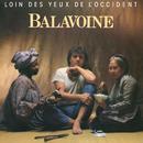 Loin des yeux de l'Occident (Remastered)/Daniel Balavoine