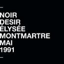 À l'Élysée Montmartre (Live)/Noir Désir