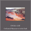 Enola Gay (Remixes)/Orchestral Manoeuvres in the Dark