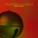 Jingle Bells/Victoria La Mala