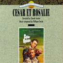 Cesar et Rosalie (Original Motion Picture Soundtrack)/Philippe Sarde