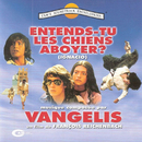 Entends Tu Les Chiens Aboyer? (Original Motion Picture Soundtrack)/Vangelis
