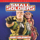 Small Soldiers (Original Motion Picture Score / Deluxe Edition)/Jerry Goldsmith