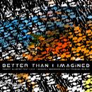 Better Than I Imagined (KAYTRANADA Remix) (feat. H.E.R., Meshell Ndegeocello)/Robert Glasper Experiment