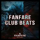 Thomas Gold Presents: Fanfare Club Beats/Thomas Gold