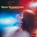 Traces Of Love (Remastered)/Bert Kaempfert And His Orchestra