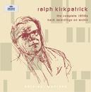 Ralph Kirkpatrick - The complete 1950s Bach recordings on Archiv/Ralph Kirkpatrick