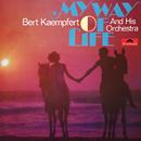 My Way Of Life (Remastered)/Bert Kaempfert And His Orchestra