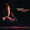 Inception/McCoy Tyner