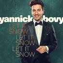 Let It Snow, Let It Snow, Let It Snow/Yannick Bovy