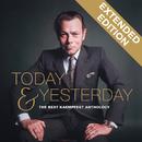 Today & Yesterday - The Bert Kaempfert Anthology (Extended Edition)/Bert Kaempfert And His Orchestra