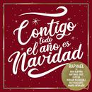 Contigo Todo El Año Es Navidad (feat. Antonio José, Ana Guerra, Miriam Rodríguez, Bely Basarte, Cepeda, María Parrado)/Raphael