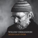 Alles Gaat Over/Willem Vermandere