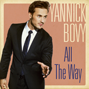 All The Way/Yannick Bovy