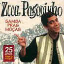 Samba Pras Moças (Remastered)/Zeca Pagodinho