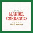 Llegó Navidad/Manuel Carrasco