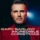 Incredible Christmas/Gary Barlow
