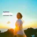 TABOO/吉川友