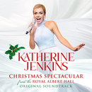 Katherine Jenkins: Christmas Spectacular – Live From The Royal Albert Hall (Original Motion Picture Soundtrack)/Katherine Jenkins