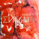 Sadeness (Part II) (feat. Anggun)/Enigma