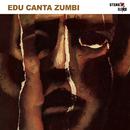 Edu Canta Zumbi/Edu Lobo