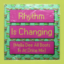 Rhythm Is Changing (Mella Dee All Boots In At Once Mix) (feat. LOWES)/High Contrast