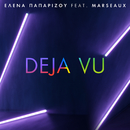 Deja Vu (feat. Marseaux)/Helena Paparizou