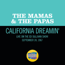 California Dreamin' (Live On The Ed Sullivan Show, December 11, 1966)/The Mamas & The Papas