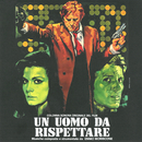Un uomo da rispettare (Original Motion Picture Soundtrack)/Ennio Morricone