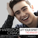 Lift Your Spirit (The Xmas EP)/Harrison Craig
