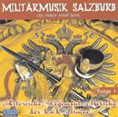Historische Regiments-Märsche der k.u.k. Armee, Folge 1/Militärmusik Salzburg