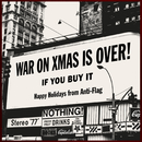 The War On Christmas Is Over (If You Buy It)/Anti-Flag