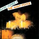 The Main Force/Elvin Jones