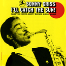 I'll Catch The Sun!/Sonny Criss