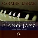 Marian McPartland's Piano Jazz Radio Broadcast With Carmen McRae/Carmen McRae