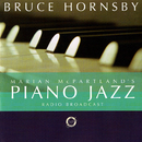 Marian McPartland's Piano Jazz Radio Broadcast With Bruce Hornsby/Bruce Hornsby